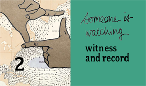 witness and record